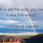 Shake the World In a Gentle Way